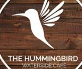 The Hummingbird Waterside Cafe